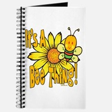 It's A Bee Thing Journal