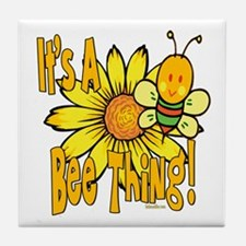 It's A Bee Thing Tile Coaster