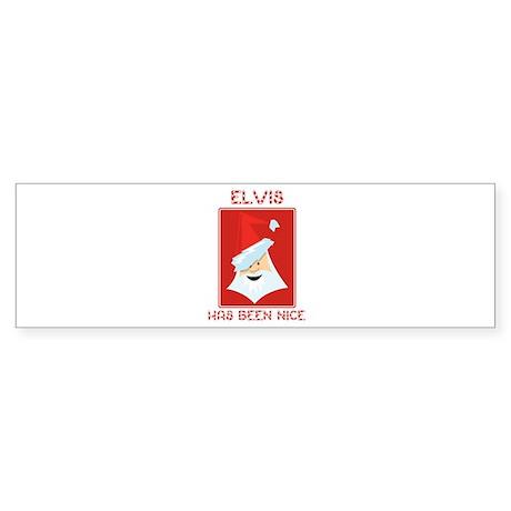 ELVIS has been nice Bumper Sticker