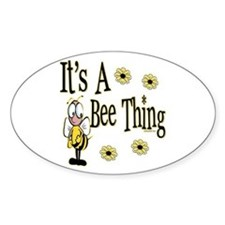 Bee Thing! Oval Decal