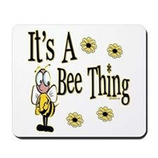 Bee Thing! Mousepad