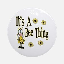 Bee Thing! Ornament (Round)