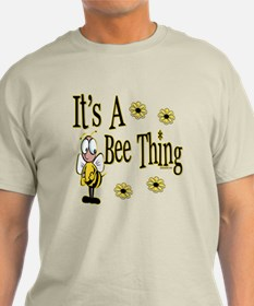 Bee Thing! T-Shirt