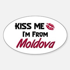 Kiss Me I'm from Moldova Oval Decal
