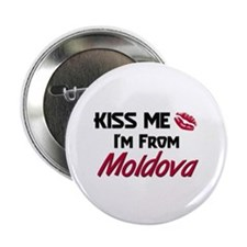 "Kiss Me I'm from Moldova 2.25"" Button"