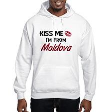 Kiss Me I'm from Moldova Hoodie