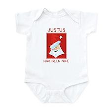 JUSTUS has been nice Infant Bodysuit