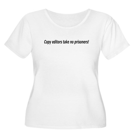 Take No Prisoners! Women's Plus Size Scoop Neck T-