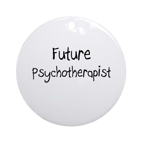 Future Psychotherapist Ornament (Round)