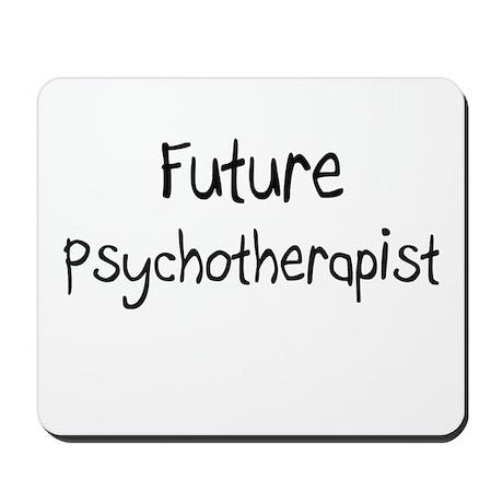 Future Psychotherapist Mousepad