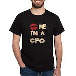 Kiss Me Im A CFO T-Shirt