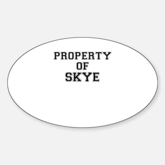 Property of SKYE Decal
