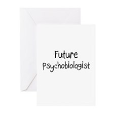 Future Psychobiologist Greeting Cards (Pk of 10)
