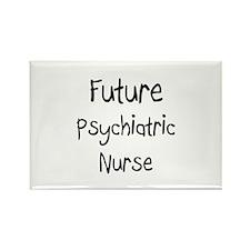 Future Psychiatric Nurse Rectangle Magnet