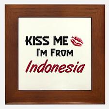 Kiss Me I'm from Indonesia Framed Tile