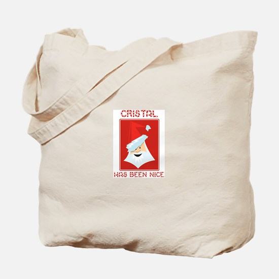 CRISTAL has been nice Tote Bag
