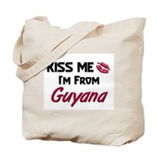 Kiss Me I'm from Guyana Tote Bag