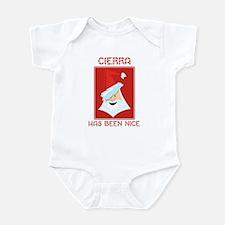 CIERRA has been nice Infant Bodysuit