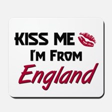 Kiss Me I'm from England Mousepad