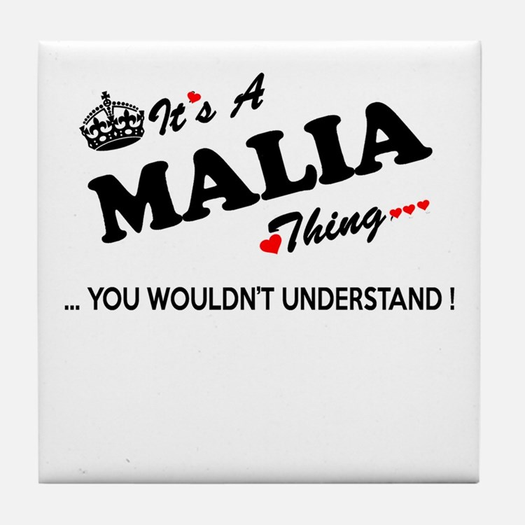 MALIA thing, you wouldn't understand Tile Coaster