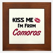 Kiss Me I'm from Comoros Framed Tile