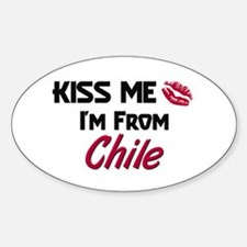Kiss Me I'm from Chile Oval Decal