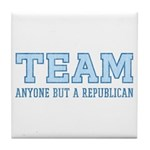 Team Anti Republican Tile Drink Coaster