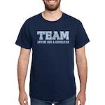 Team Anti Republican T-Shirt (Dark)