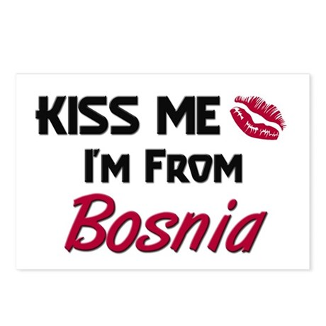 Kiss Me I'm from Bosnia Postcards (Package of 8)
