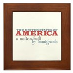 A Nation Built by Immigrants Tile (Framed)