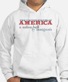 A Nation Built by Immigrants Hoodie (Sweatshirt)