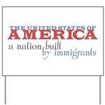 A Nation Built by Immigrants Yard Sign