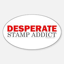 Desperate Stamp Addict Oval Decal