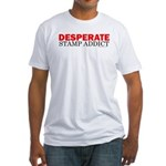 Desperate Stamp Addict Fitted T-Shirt