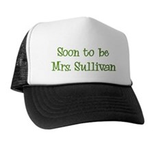 Soon to be  Mrs. Sullivan Trucker Hat