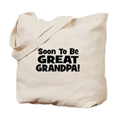 Soon To Be Great Grandpa! Tote Bag