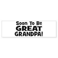 Soon To Be Great Grandpa! Bumper Bumper Sticker