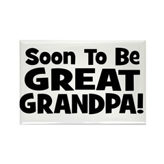 Soon To Be Great Grandpa! Rectangle Magnet
