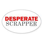 Desperate Scrapper Oval Sticker