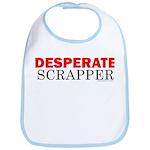Desperate Scrapper Bib