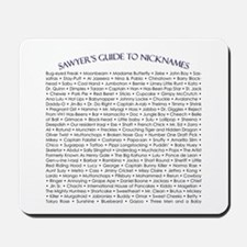 Sawyer's Guide to Nicknames Mousepad