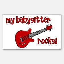 My Babysitter Rocks! Rectangle Decal