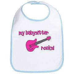 My Babysitter Rocks! pink gui Bib