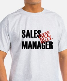 Off Duty Sales Manager T-Shirt