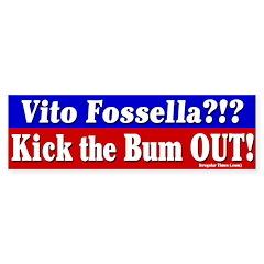 Kick Out Vito Fossella Bumper Bumper Sticker