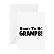 Soon To Be Gramps! Greeting Card