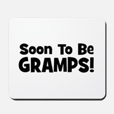 Soon To Be Gramps! Mousepad