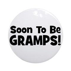 Soon To Be Gramps! Ornament (Round)