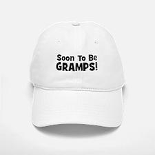Soon To Be Gramps! Baseball Baseball Cap