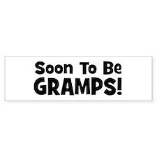 Soon To Be Gramps! Bumper Bumper Sticker